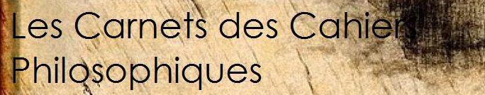 carnets des cahiers philosophiques